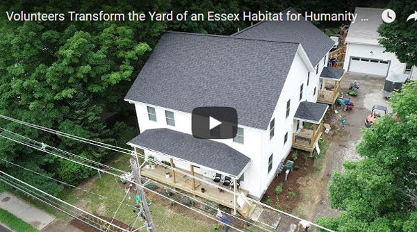 Seven Days video: Volunteers Transform Yard of an Essex Habitat for Humanity Home