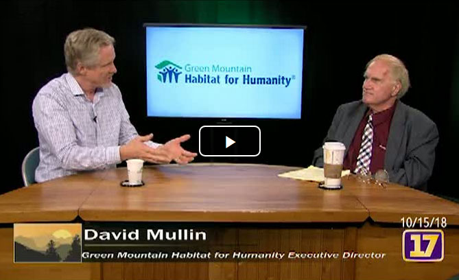 Channel 17 interview with Green Mountain Habitat for Humanity's Executive Director, David Mullin.